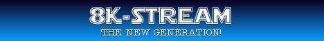 8K-Stream